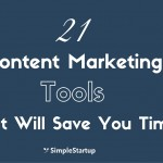 21 Content Marketing Tools That Will Save You Time