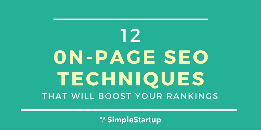 12 On-Page SEO Techniques That Will Boost Your Rankings