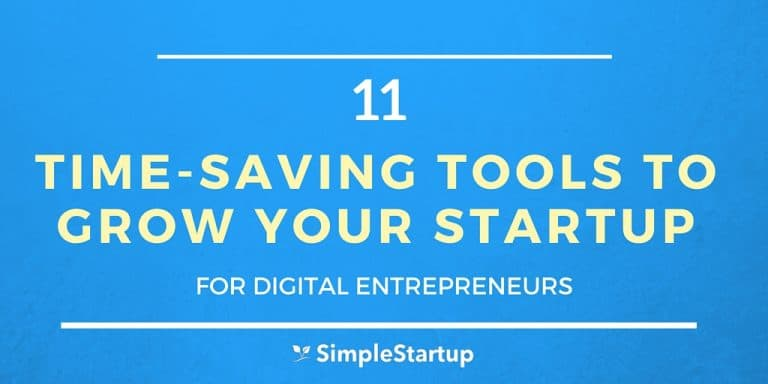 11 Time-Saving Tools to Grow Your Startup