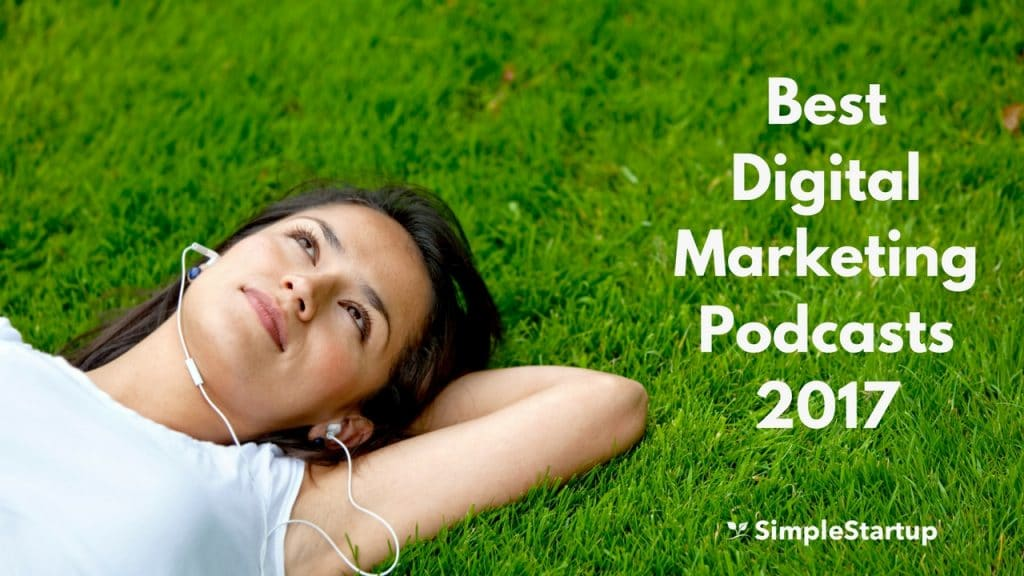 best digital marketing podcasts in 2017