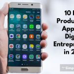 10 Best Productivity Apps for Digital Entrepreneurs in 2019