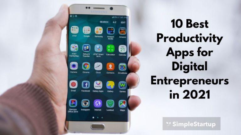10 Best Productivity Apps for Digital Entrepreneurs in 2021
