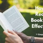How to Read a Book Effectively - 10 Simple Ways to Become an Ultralearner