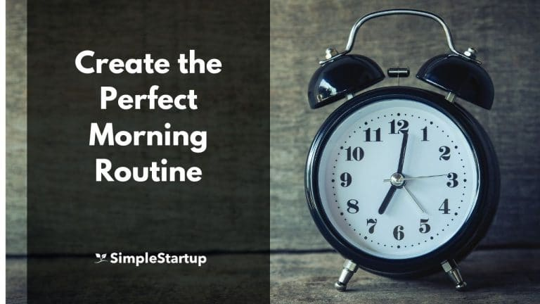 Morning Routine for Success – Create Your Perfect Morning Ritual
