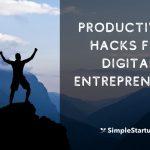 12 Productivity Hacks for Entrepreneurs That Work