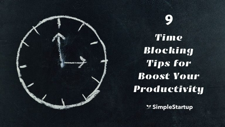 9 Time Blocking Tips to Boost Your Productivity